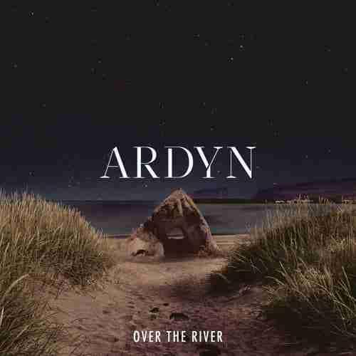Ardyn – Over The River (Aesop) | Alternative