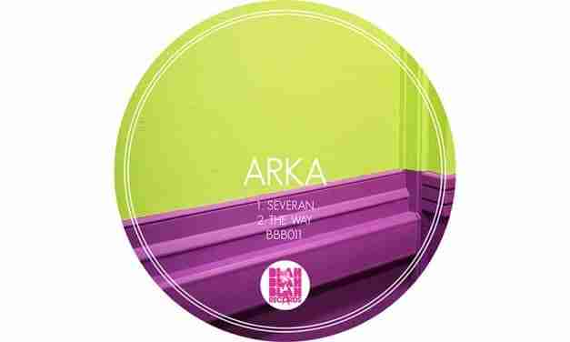 Arka – Severan / The Way [BBB011]