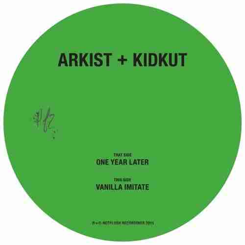 Arkist & Kidkut – One Year Later / Vanilla Imitate