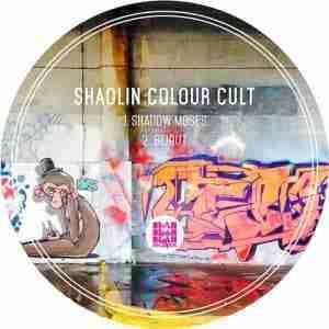 Shaolin Colour Cult - Shadow Moses (BBB013)