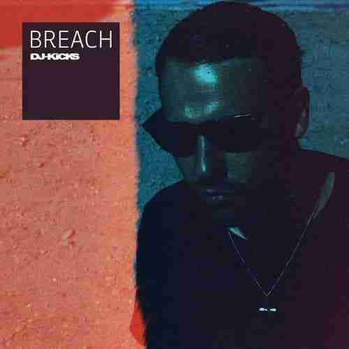 Breach – DJ Kicks (!K7) Album Review…Defected or Detroit?