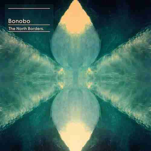 Bonobo – The North Borders (Album Review)