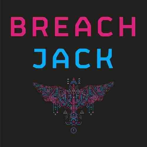 Breach – Jack (Mak & Pasteman Remix) Preview