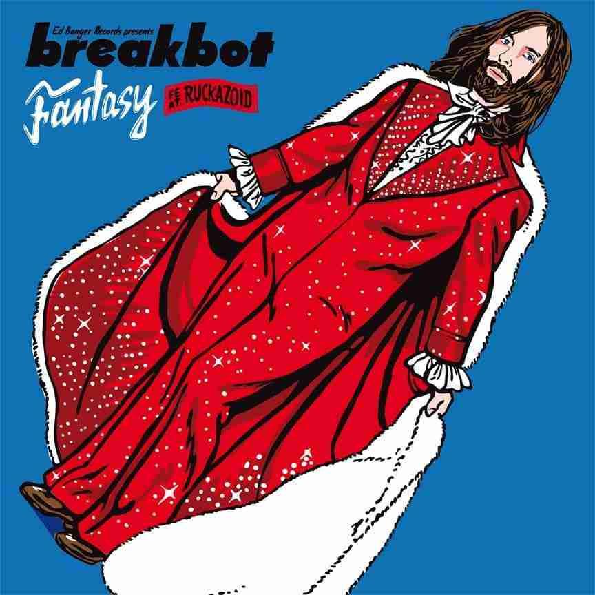 Breakbot – Fantasy (Ed Banger)