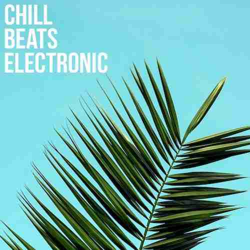 Ambient Chillout - Relaxed Beats