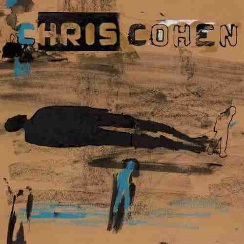 Chris Cohen – Yesterday's on My Mind | Indie