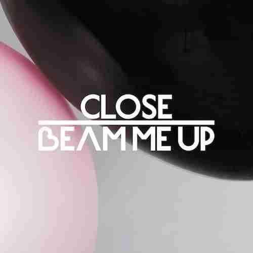 Close aka Will Saul – Getting Closer / Beam Me Up (Preview)