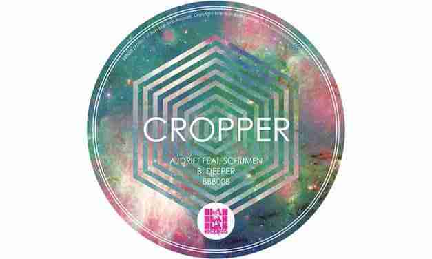 Cropper – Deeper / Drift [BBB008]