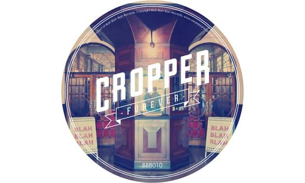 Cropper – Forever [BBB010]