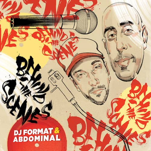 DJ Format & Abdominal – Behind the Scenes [ Hip-Hop / Rap ]