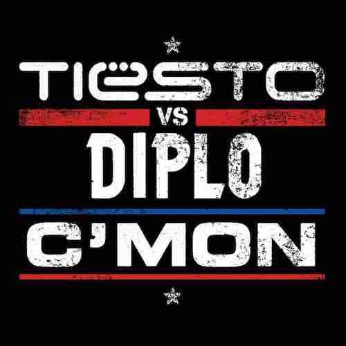 Diplo vs Tiesto – C'Mon (Musical Freedom)