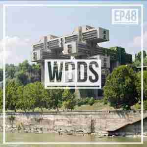 WeAreBlahBlahBlah EP48 Mixtape - Mixed WDDS