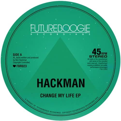 Hackman – Change My Life EP (Futureboogie) PREVIEW