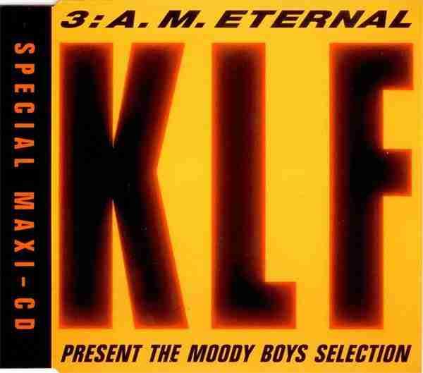KLF - 3am Eternal [Spotify]