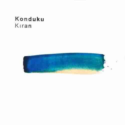 Konduku - Gris vs Beyaz Kup - Kiran EP