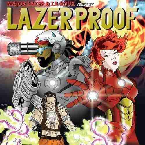 Major Lazer & La Roux present – Lazerproof