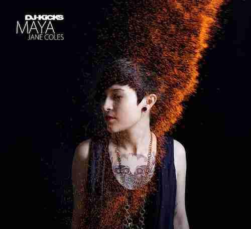 Maya Jane Coles – DJ Kicks + Not Listening (Free Download)