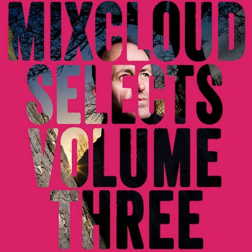 Mixcloud SELECTS Vol III – Danny Rampling [ Mixtape ]