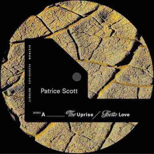 Patrice Scott - Ghetto Love - The Uprise EP