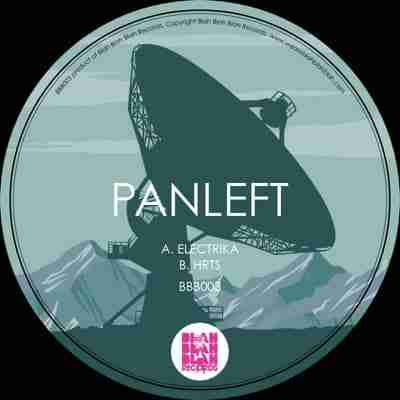 PanLeft – Electrika / HRTS (BBB003) Out Now