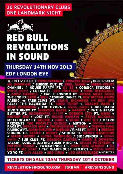 Red Bull Revolutions In Sound (Live) – 30 Revolutionary Club Nights via the 'London Eye' – Nov 14th