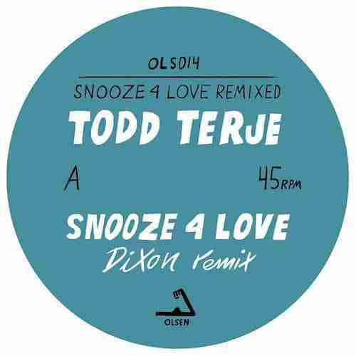 Todd Terje 'Snooze 4 Love' (Dixon Remix) | New Music