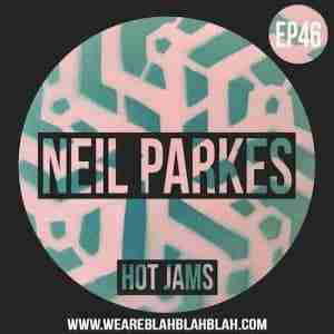 Mixtape: WeAreBBB EP46 - Neil Parkes