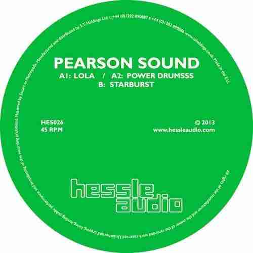 Pearson Sound – Lola / Power Drumsss / Starburst (Hessle Audio) Single Review