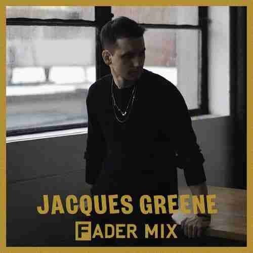 Jacques Greene – Fader Mix 2013 (Download)