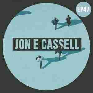 WeAreBlahBlahBlah EP47 - Mixed Jon E Cassell