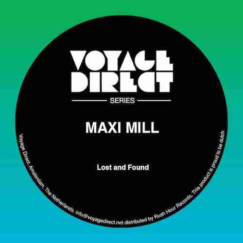 Tom Trago Voyage Direct with Maxi Mill – Lost & Found